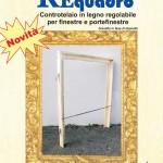 Mascherine in legno regolabili per finestre e porte finestre REquadro